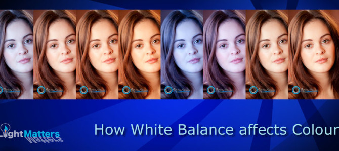 How to take better pictures: Getting great colour with White Balance