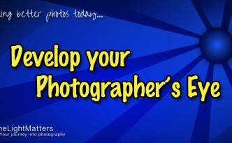 Develop Your Photographer's Eye