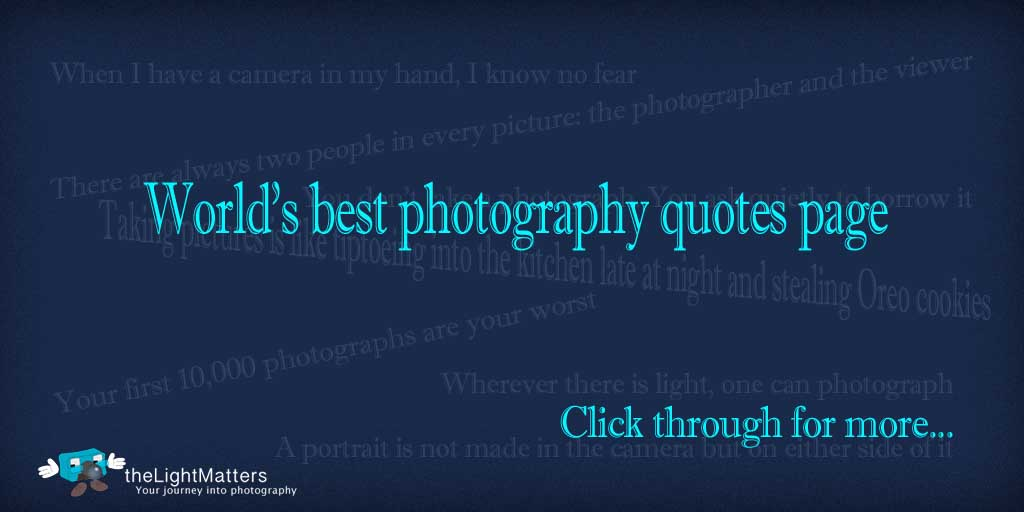 Wor;d's best photography quotes page